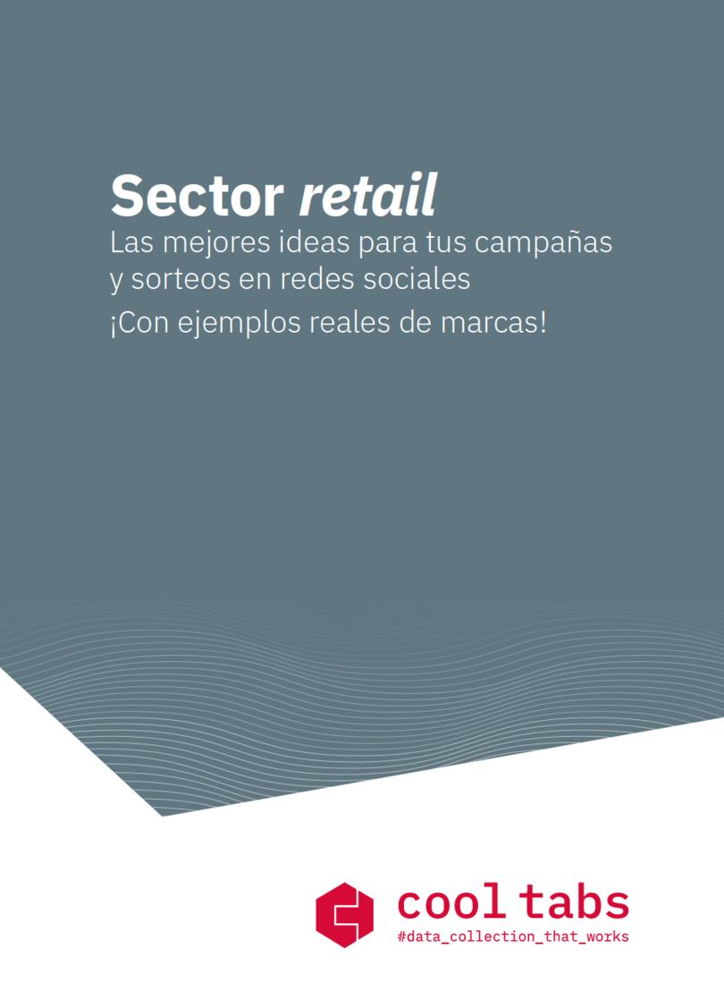 Guía gratuita: para tus campañas en el sector retail